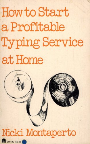 9780064635400: How to Start a Profitable Typing Service at Home