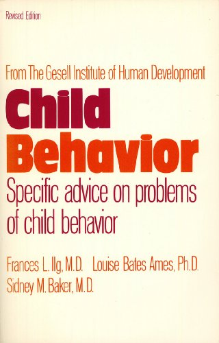 9780064635479: Child Behavior:  Specific Advice on Problems of Child Behavior