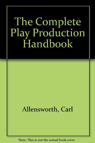 9780064635585: The Complete Play Production Handbook