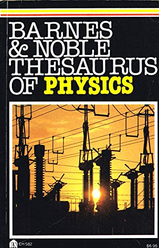 9780064635820: Barnes and Noble Thesaurus of Physics