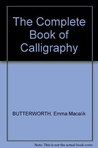 9780064635950: The complete book of calligraphy