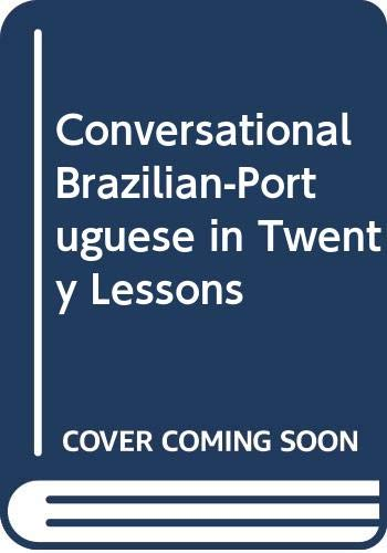 9780064636070: Conversational Brazilian-Portuguese in Twenty Lessons