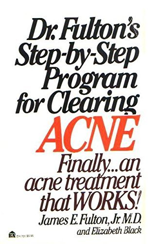 9780064637015: Dr. Fulton's Step-By-Step Program for Clearing Acne