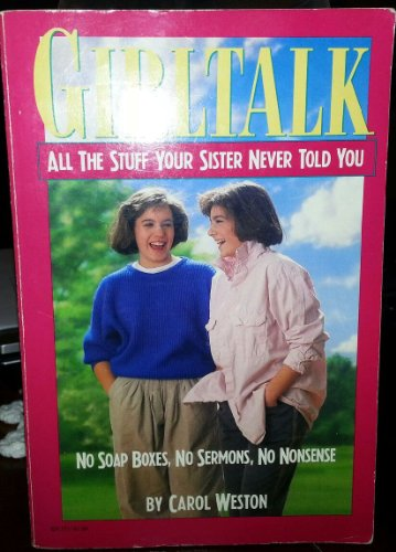 9780064637114: Girltalk: All the stuff your sister never told you
