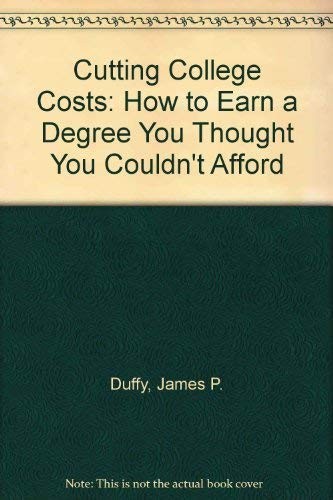 9780064637282: Cutting College Costs: How to Earn a Degree You Thought You Couldn't Afford
