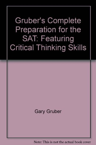 9780064637329: Gruber's Complete Preparation for the SAT: Featuring Critical Thinking Skills