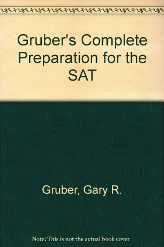 9780064637367: Gruber's Complete Preparation for the SAT (Gruber's Complete SAT Guide)