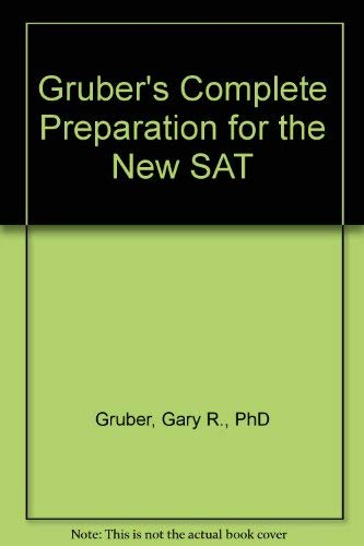 9780064637381: Gruber's Complete Preparation for the New SAT