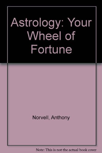 9780064640084: Astrology: Your Wheel of Fortune