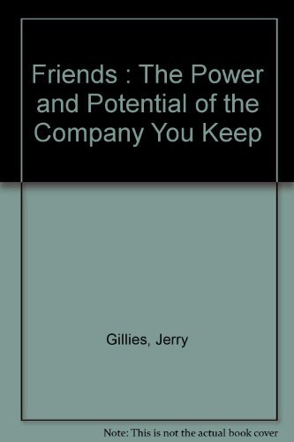 9780064640190: Friends: The power and potential of the company you keep