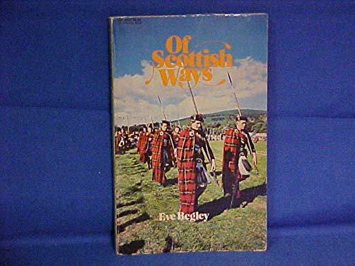 9780064640206: Of Scottish Ways