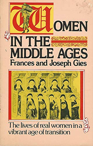 9780064640374: Women in the Middle Ages
