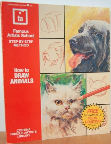 9780064640688: How to Draw Animals: Famous Artists School Step-By-Step Method