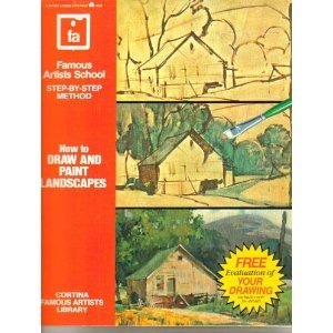 9780064640701: How to Draw and Paint Landscapes (Cortina Famous Artists Library)