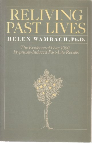 9780064640800: Reliving Past Lives: The Evidence Under Hypnosis