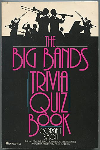 9780064640961: The Big Bands Trivia Quiz Book
