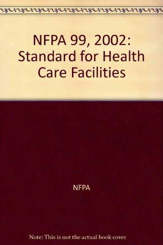 9780064641036: NFPA 99, 2002: Standard for Health Care Facilities