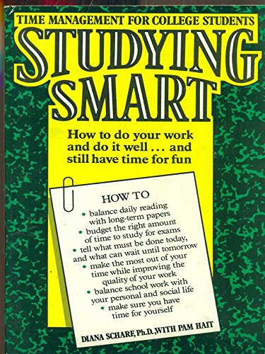 9780064641111: Studying Smart (How To do your Work And Do It Well.. And Still have time For Fun)