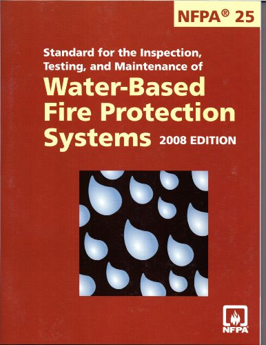 9780064641357: Nfpa 25: Standard for the Inspection, Testing, and Maintenance of Water-Based Fire Protection Systems 2008