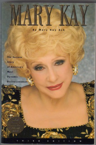 9780064648011: Mary Kay - The Success Story of America's Most Dynamic Businesswoman