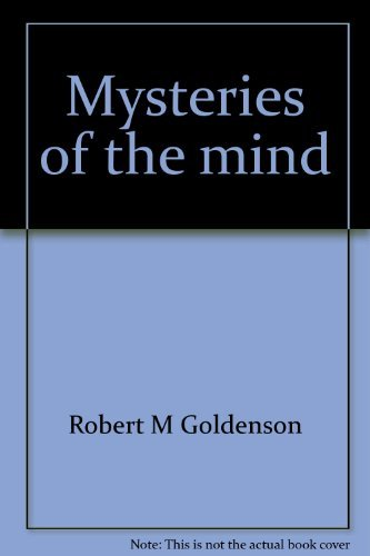 Mysteries of the mind: The drama of human behavior (0064650014) by Goldenson, Robert M