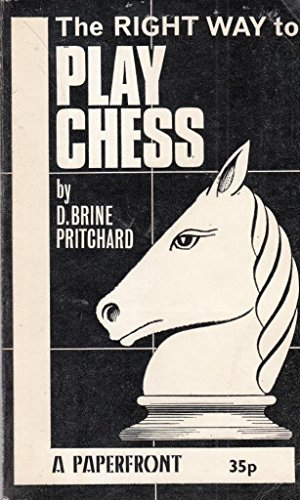 9780064650021: The right way to play Chess