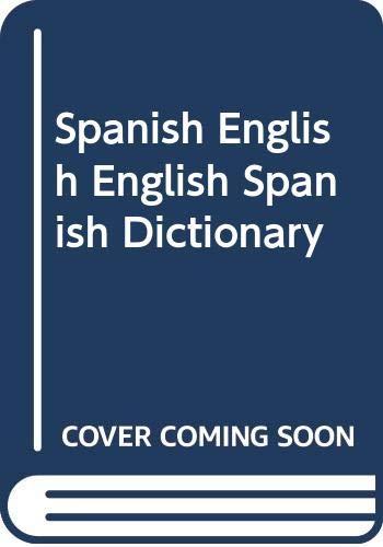 9780064650274: Spanish English English Spanish Dictionary