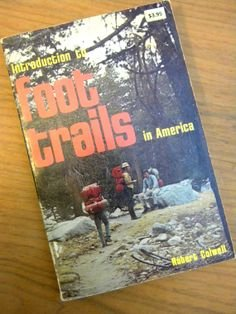 9780064650304: Introduction to Foot Trails in America