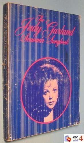 9780064650403: The Judy Garland Souvenir Songbook. Songs Pictures Words Filmography Discography.