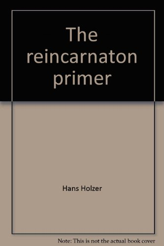 9780064650427: The reincarnaton primer: Patterns of destiny
