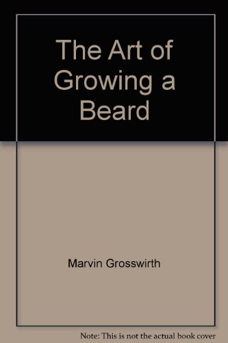 9780064650465: The Art of Growing a Beard