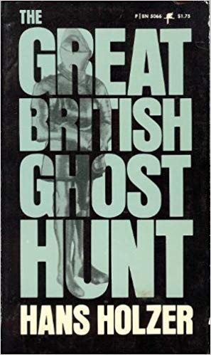 9780064650663: The Great British Ghost Hunt by Hans Holzer