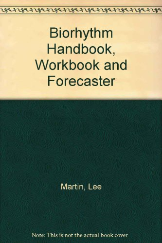 9780064650953: Biorhythm Handbook, Workbook and Forecaster