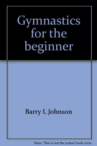9780064650984: Gymnastics for the beginner: A coeducational approach