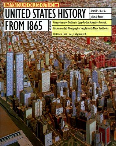 9780064671002: HarperCollins College Outline United States History from 1865 (Harpercollins College Outline Series)