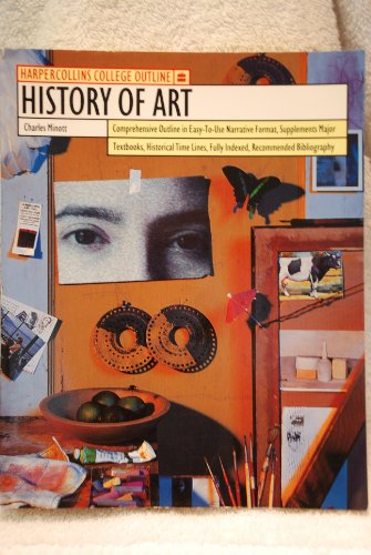 9780064671316: History of Art (Harpercollins College Outline Series)