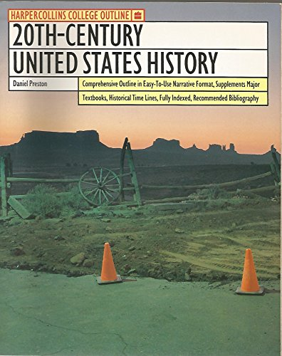 9780064671323: 20Th-Century United States History (HARPERCOLLINS COLLEGE OUTLINE SERIES)