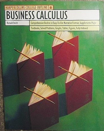 9780064671361: Business Calculus (Harpercollins College Outline Series)