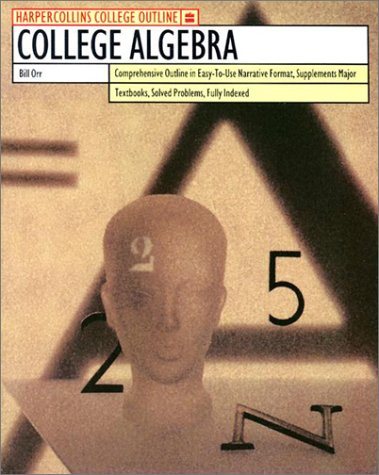 9780064671408: HarperCollins College Outline College Algebra