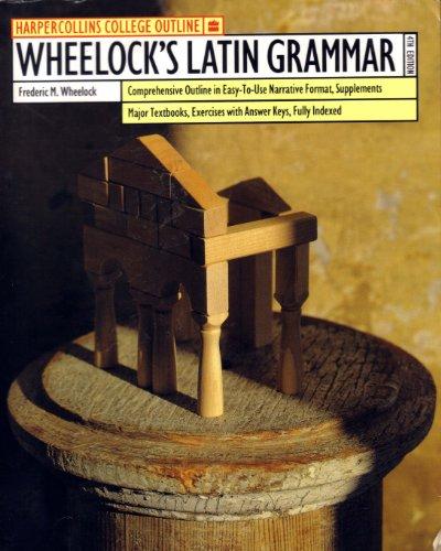 9780064671446: Wheelock's Latin Grammar (HarperCollins College Outline) (Latin Edition)