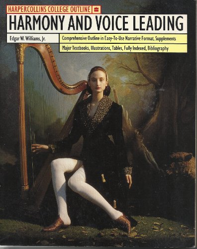 9780064671484: Harmony and Voice Leading (Outline)