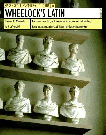 9780064671798: Wheelock's Latin (Harpercollins College Outline)