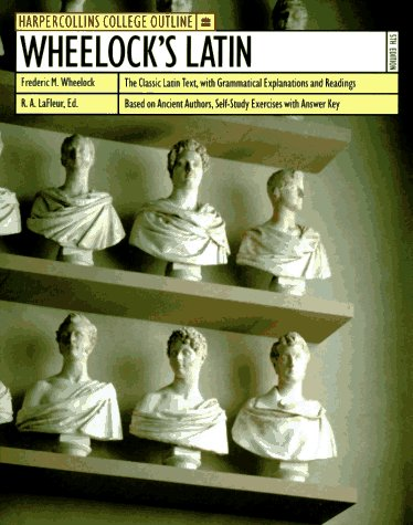 9780064671798: Wheelock's Latin (Harpercollins College Outline)