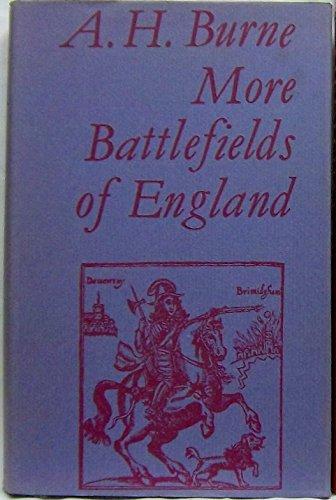 More Battlefields of England: Alfred Higgins Burne