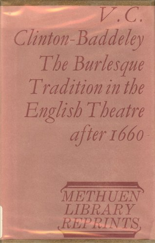 9780064712354: The burlesque tradition in the English theatre after 1660,
