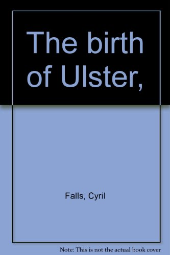 9780064720472: The birth of Ulster,