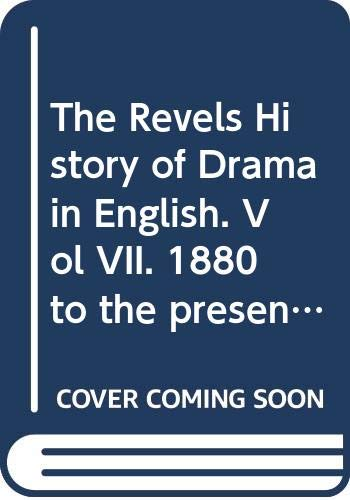 The Revels History of Drama in English.: JOHN RUSSELL HUNT