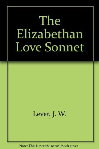 9780064740807: The Elizabethan love sonnet