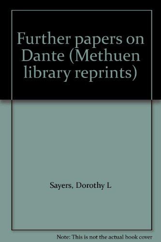9780064761376: Further papers on Dante (Methuen library reprints)