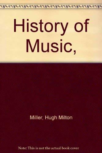 9780064805810: History of Music,